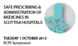 Safe Prescribing and Administration of Medicines in Scottish Hospitals